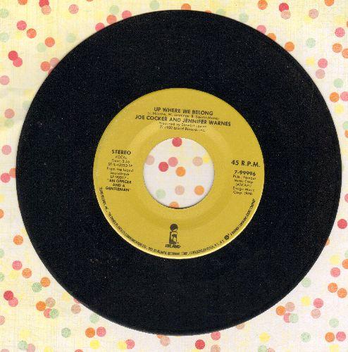 Cocker, Joe & Jennifer Warnes - Up Where We Belong (Academy Award Winning Song from film An Officer And A Gentleman)/Sweet Li'l Woman  - VG7/ - 45 rpm Records