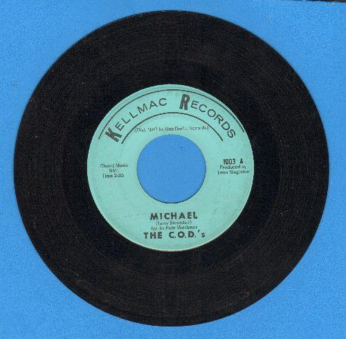 C.O.D.'s - Michael/Cry No More - VG7/ - 45 rpm Records