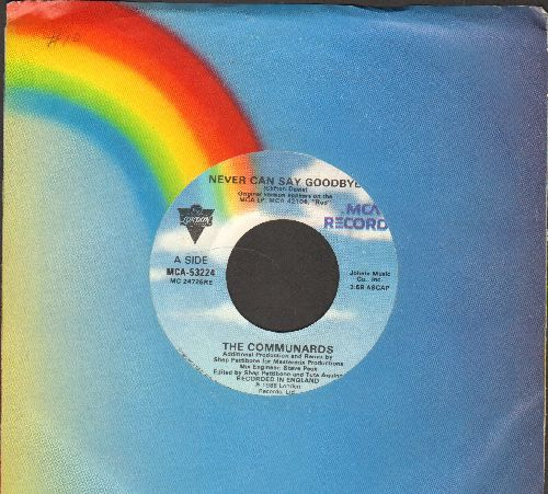 Communards - Never Can Say Goodbye/'77, The Great Escape (with MCA company sleeve) - EX8/ - 45 rpm Records