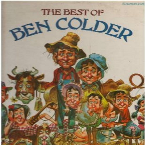 Colder, Ben - The Best Of Ben Colder: By The Time I Get To Phoenix #2, Hello Wall #2, The Do Hickey Song, Almost Persuaded #2, I Walk The Line #3, Detroit City (vinyl STEREO LP record) - NM9/EX8 - LP Records