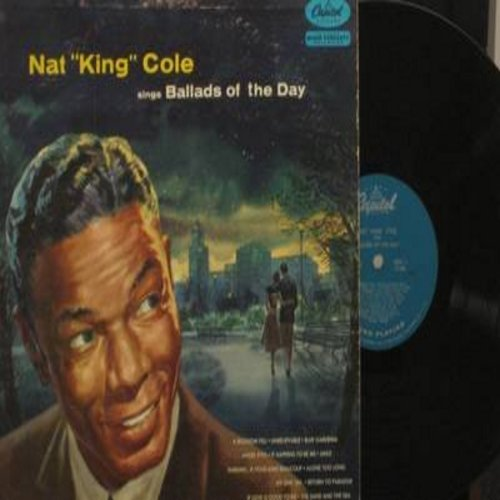 Cole, Nat King - Ballads Of The Day: Smile, Darling Je Vous Aime Beaucoup, Return To Paradise, Unbelievable, Angel Eyes (vinyl MONO LP record, GREEN label first issue) - NM9/VG7 - LP Records