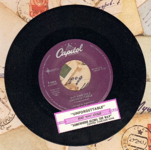 Cole, Nat King - Unforgettable/Somehwere Along The Way (early double-hit re-issue with juke box label) - M10/ - 45 rpm Records