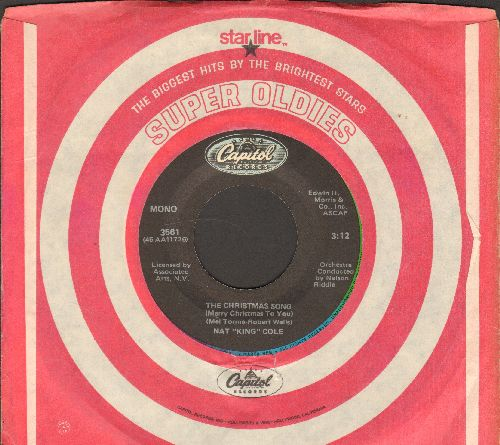 Cole, Nat King - The Christmas Song/The Little Boy That Santa Claus Forgot (re-issue with Capitol company sleeve) - EX8/ - 45 rpm Records