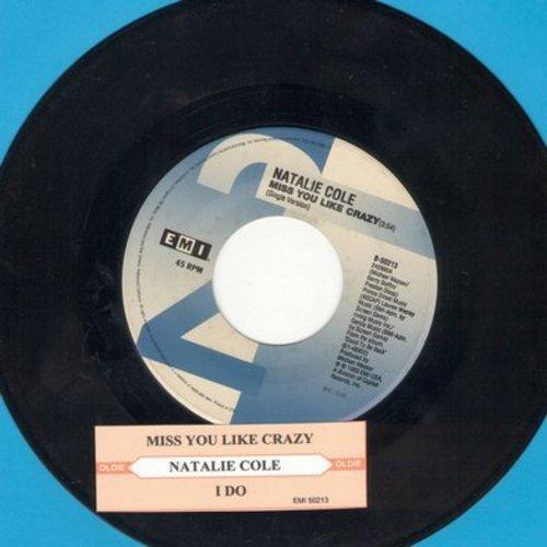 Cole, Natalie - Miss You Like Crazy/I Do - VG7/ - 45 rpm Records