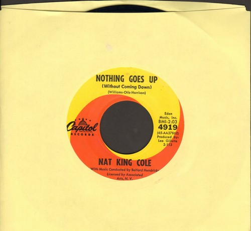 Cole, Nat King - Nothing Goes Up (Without Coming Down)/All Over The World - NM9/ - 45 rpm Records