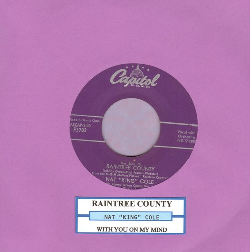 Cole, Nat King - The Song Of Raintree County/With You On My Mind (with juke box label) - EX8/ - 45 rpm Records