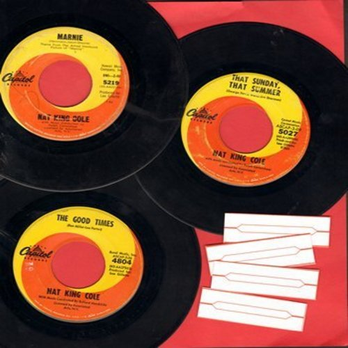Cole, Nat King - Nat King Cole 3-Pack: First issue 45s include hits The Good Times, Marnie, That Sunday That Summer. Shipped in plain white sleeves with 4 blank juke box labels. - VG7/ - 45 rpm Records