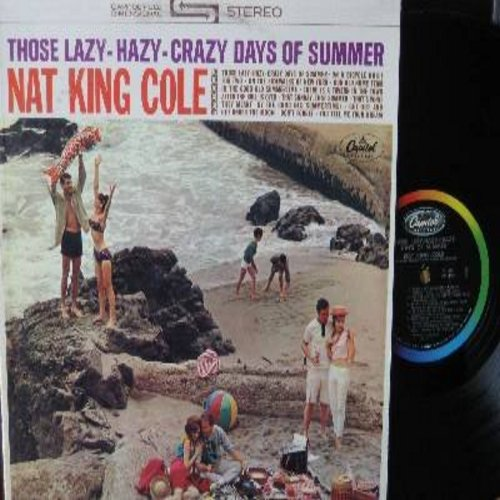 Cole, Nat King - Those Lazy-Hazy-Crazy Days Of Summer: On A Bicycle Made For Two, That Sunday That Summer, In The Good Old Summertime (vinyl STEREO LP record) - EX8/EX8 - LP Records