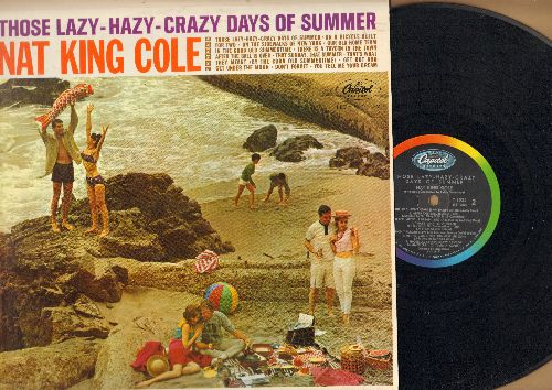 Cole, Nat King - Those Lazy-Hazy-Crazy Days Of Summer: On A Bicycle Made For Two, That Sunday That Summer, In The Good Old Summertime (vinyl MONO LP record) - EX8/EX8 - LP Records