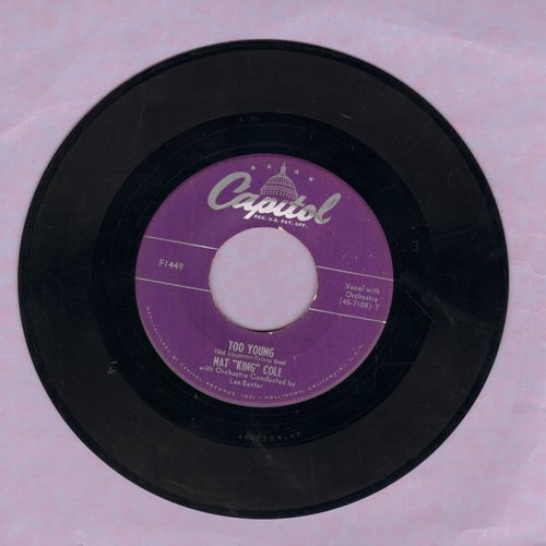Cole, Nat King - Too Young To Go Steady/Never Let Me Go - EX8/ - 45 rpm Records