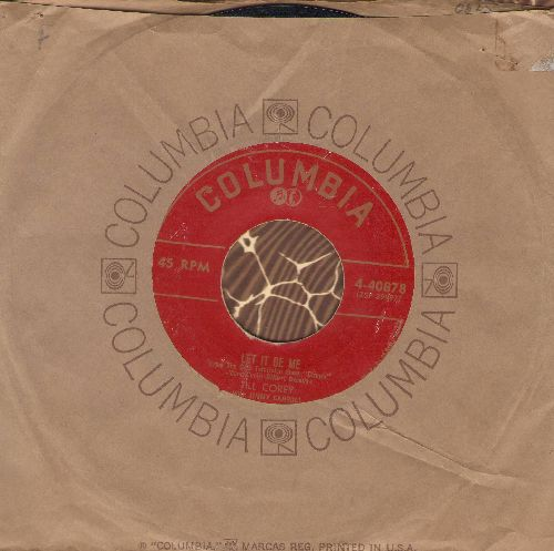 Corey, Jill - Let It Be Me/Make Like A Bunny, Honey (with Columbia company sleeve) - VG6/ - 45 rpm Records