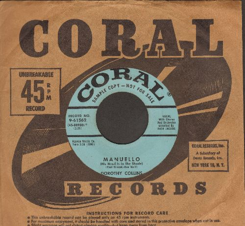 Collins, Dorothy - Manuello (His Head Is In The Shade)/Seven Days (DJ advance pressing with vintage Coral company sleeve) - EX8/ - 45 rpm Records