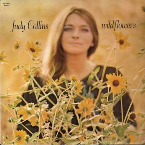 Collins, Judy - Wild Flowers: Both Sides Now, Albatross, La Chanson de vieux amants (The Song Of Old Lovers), Sister Of Mercy (vinyl STEREO LP record) - EX8/EX8 - LP Records