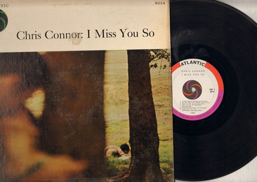 Connor, Chris - I Miss You So: Trust In Me, Past The Age Of Innocence, I Love You Yes I Do, My Ideal, They All Laughed, Mixed Emotions (vinyl MONO LP record) - EX8/VG6 - LP Records