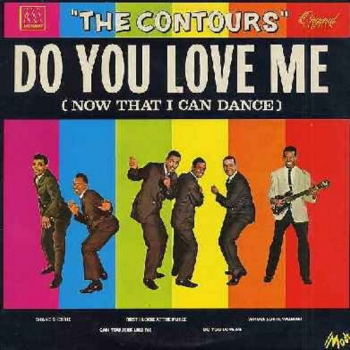Contours - Do You Love Me (Now That I Can Dance): Shake Sherrie, You Better Get In Line, The Stretch, It Must Be Love, Whole Lotta Woman, Claudia, So Grateful, The Old Miner, Funny, Move Mr. Man (vinyl STEREO LP record, 1981 French Pressing of vintage rec