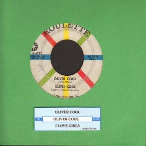 Cool, Oliver - Oliver Cool (The Most Swingingest Boy In School)/I Love Girls (with juke box label) - VG7/ - 45 rpm Records