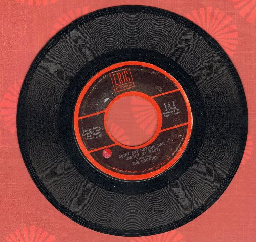 Cookies - Don't Say Nothin' Bad (About My Baby)/Chains (double-hit re-issue)(sol) - EX8/ - 45 rpm Records