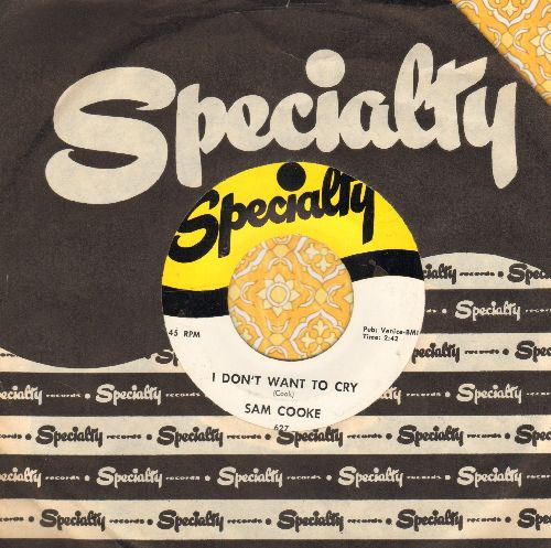 Cooke, Sam - I Don't Want To Cry/That's All I Need To Know (with Specialty company sleeve, upper right corner of sleeve clipped) - NM9/ - 45 rpm Records
