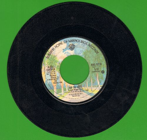 Cooper, Alice - Go To Hell/I Never Cry  - VG7/ - 45 rpm Records