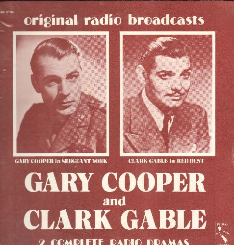 Cooper, Clark Gable - Original Radio Broadcast of Gary Cooper in Seargant York & Clark Gable in Red Dust - Vinyl LP record, 1970s issue of vintage recordings, SEALED, never opened! - SEALED/SEALED - LP Records