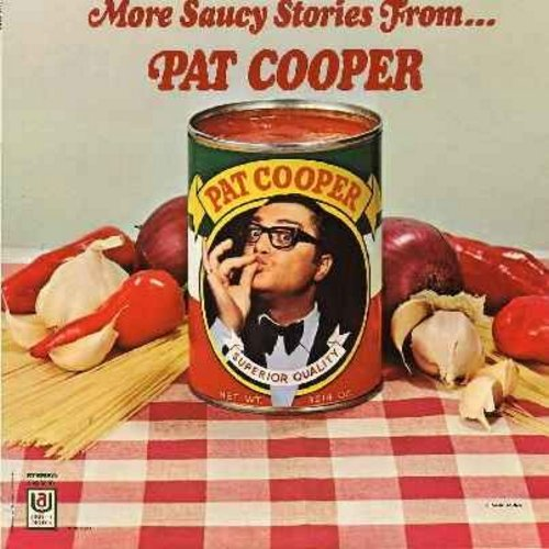 Cooper, Pat - More Saucy Stories From…Pat Cooper - Hilarious Comedy Routnes recorded LIVE at Paulumbos Restaurant (vinyl STEREO LP record) - EX8/NM9 - LP Records