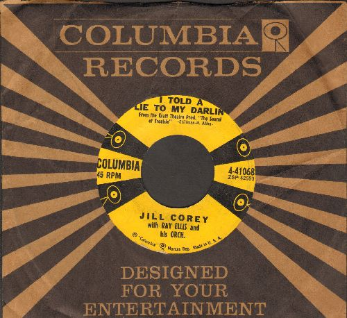 Corey, Jill - I Told A Lie To My Darlin'/Exactly Like You (with vintage Columbia company sleeve) - EX8/ - 45 rpm Records