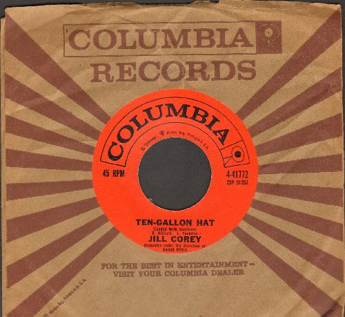 Corey, Jill - Ten-Gallon Hat/Stick 'em Up, Stuck-Up! (with vintage Columbia company sleeve) - NM9/ - 45 rpm Records
