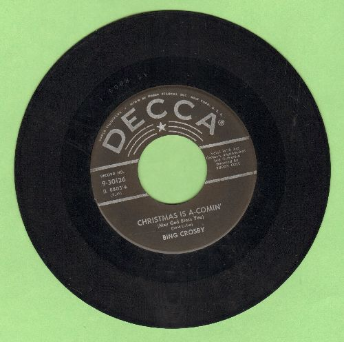 Crosby, Bing - Christmas Is A-Comin'/I Heard The Bells On Christmas Day  - VG6/ - 45 rpm Records