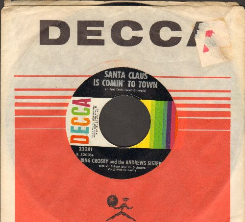 Crosby, Bing & The Andrews Sisters - Santa Claus Is Coming To Town/Jingle Bells (1960s issue of vintage recordings, with Decca company sleeve) - EX8/ - 45 rpm Records