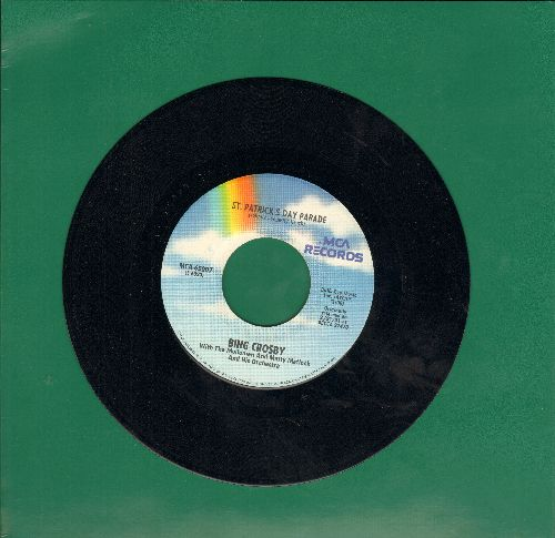 Crosby, Bing - St. Patrick's Day Parade/With My Shillelage Under My Arm (with juke box label) - VG7/ - 45 rpm Records
