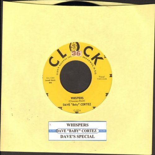 Cortez, Dave Baby - Whispers (RARE vocal recording)/Dave's Special (with juke box label) - EX8/ - 45 rpm Records