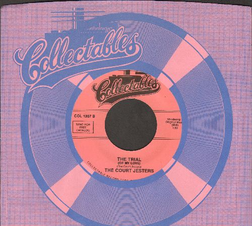 Court Jesters - The Trial (Of My Love)/Roaches (double-hit re-issue with Collectables company sleeve) - M10/ - 45 rpm Records