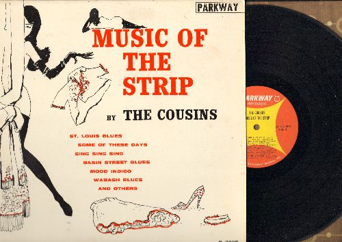 Cousins - Music Of The Strip: St. Louis Blues, Some Of These Days, Sing Sing Sing, Basin Street Blues, I Ain't Got Nobody (vinyl MONO LP record) - EX8/EX8 - LP Records
