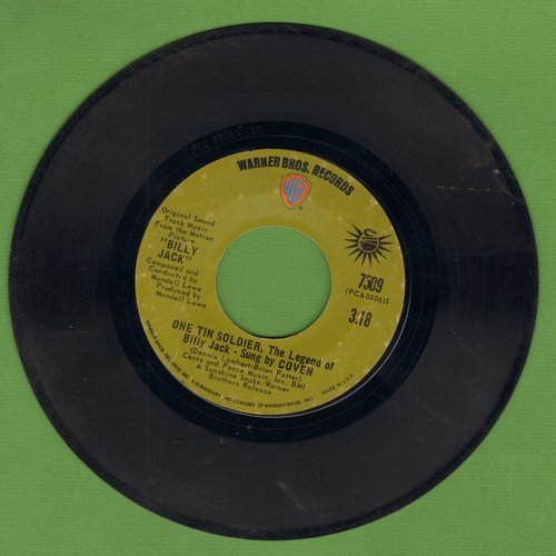 Coven - One Tin Soldier (The Legend Of Billy Jack)/I Think You Always Knew - VG6/ - 45 rpm Records
