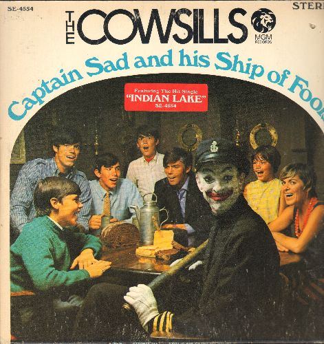 Cowsills - Captain Sad And His Ship Of Fools: Indian Lake, Can't Measure The Cost Of A Woman's Lost, The Path Of Love (vinyl STEREO LP record, gate-fold cover) - NM9/EX8 - LP Records