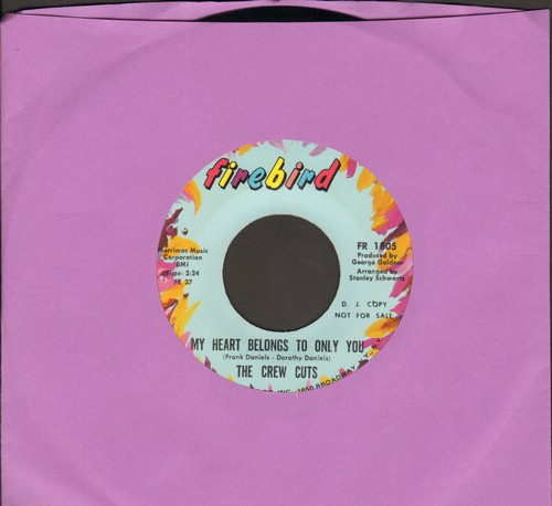 Crew Cuts - My Heart Belongs To Only You/You've Been In - NM9/ - 45 rpm Records