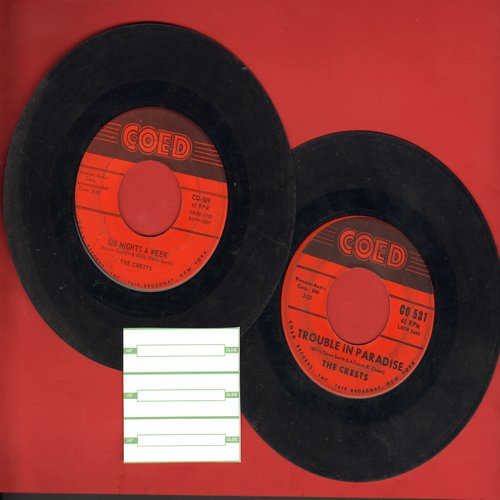 Crests - 2 for 1 Special: Trouble In Paradise/Six Nights A Week (2 vintage first issue 45rpm records for the price of 1!) - VG7/ - 45 rpm Records
