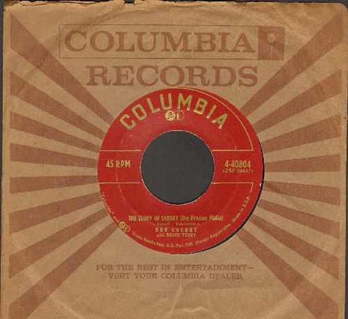 Cherry, Don - The Story Of Sherry (Dia Prasina Matia)/Give Me More (Donnez Mois Tout Ca) (with vintage Columbia company sleeve) - NM9/ - 45 rpm Records