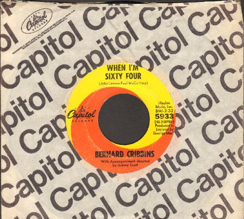 Cribbins, Bernard - When I'm Sixty Four/On My Word (with vintage Capitol company sleeve) - VG7/ - 45 rpm Records
