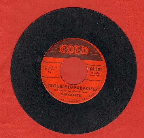Crests - Trouble In Paradise/Always You  - VG6/ - 45 rpm Records