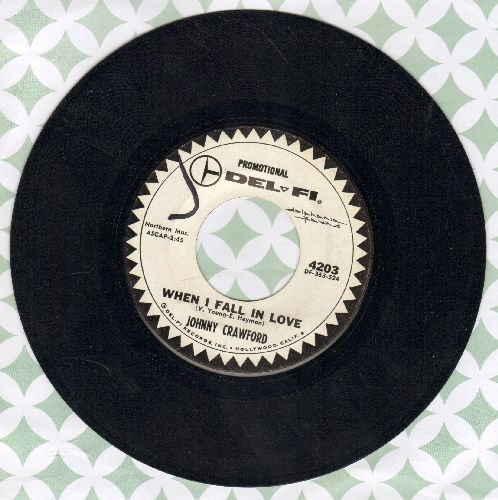 Crawford, Johnny - When I Fall In Love/Cry On My Shoulder (DJ advance pressing) - VG7/ - 45 rpm Records