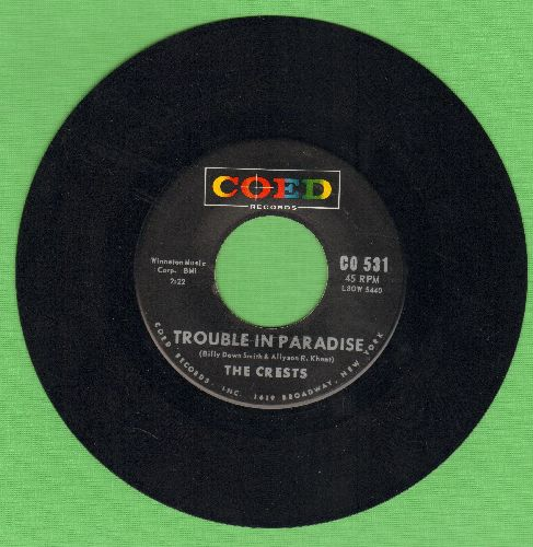 Crests - Trouble In Paradise/Always You (multi-color label) - NM9/ - 45 rpm Records