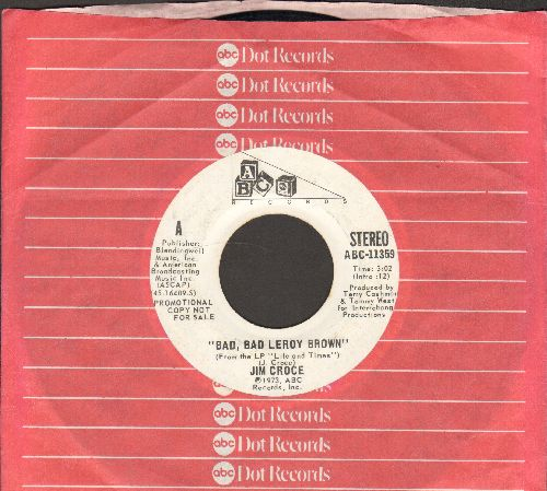 Croce, Jim - Bad, Bad Leroy Brown (double-A-sided DJ advance pressing with ABC company sleeve) - EX8/ - 45 rpm Records