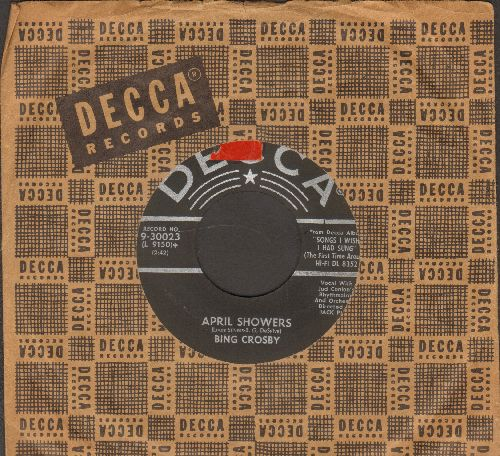 Crosby, Bing - April Showers/When My Baby Smiles At Me (star/silver lines with vintage Decca company sleeve) - VG7/ - 45 rpm Records