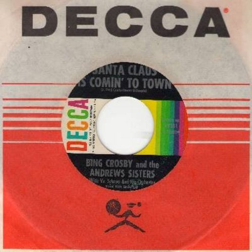 Crosby, Bing & The Andrews Sisters - Santa Claus Is Coming To Town/Jingle Bells (1960s issue of vintage recordings, with Decca company sleeve and 3 blank Christmas juke box labels) - EX8/ - 45 rpm Records
