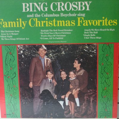 Crosby, Bing & The Columbus Boychoir - Family Christmas Favorites: Silent Night, Jingle Bells, The Christmas Song, Deck The Hall, Rudolph The Red-Nosed Reindeer (vinyl MONO LP record) - NM9/NM9 - LP Records