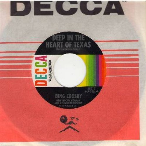 Crosby, Bing - Deep In The Heart Of Texas/Do You Care? (with Decca company sleeve) - M10/ - 45 rpm Records