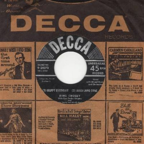 Crosby, Bing - Anniversary Song/Happy Birthday/Auld Lang Syne (with Decca company sleeve) - EX8/ - 45 rpm Records