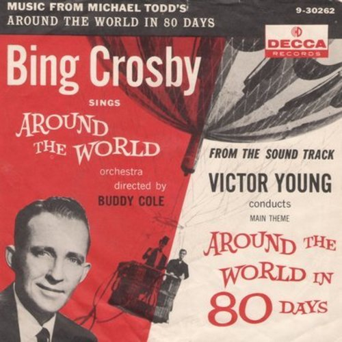 Crosby, Bing - Around The World/Around The World Main Title (with picture sleeve) - NM9/VG7 - 45 rpm Records