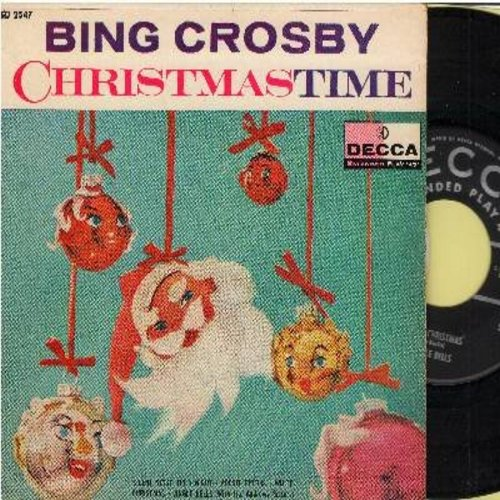 Crosby, Bing - Christmas Time: White Christmas/Jingle Bells (with Andres Sisters)/Silent Night, Adeste Fidelis (vinyl EP record with picture cover) - EX8/EX8 - 45 rpm Records